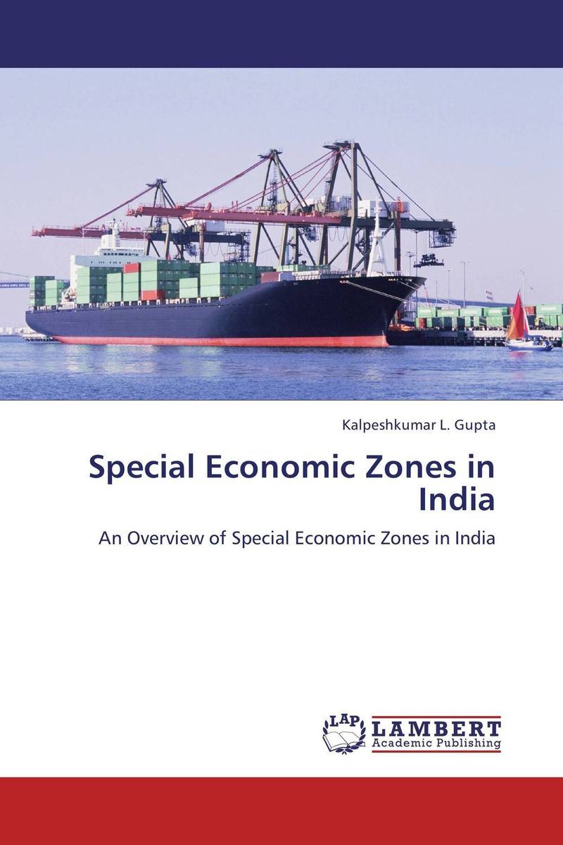 Special Economic Zones in India india the constitution of india