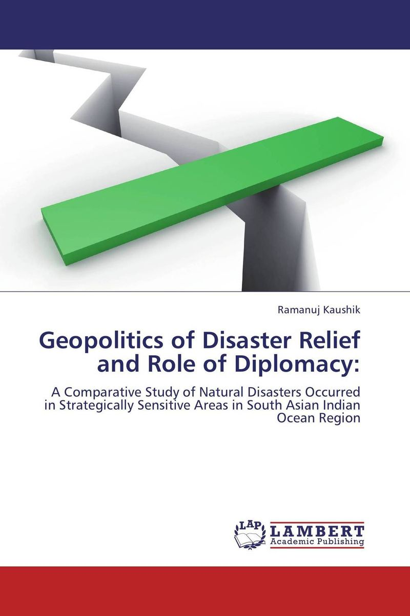 Geopolitics of Disaster Relief and Role of Diplomacy: купить
