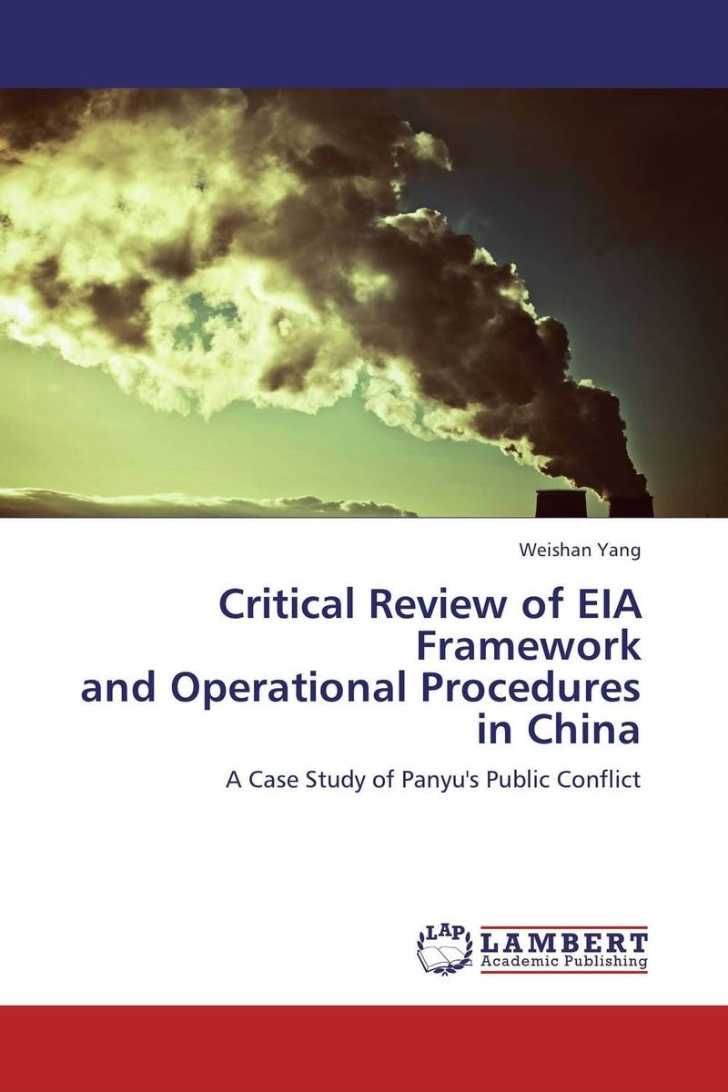 Critical Review of EIA Framework and Operational Procedures in China eia uus kahe näoga jumal
