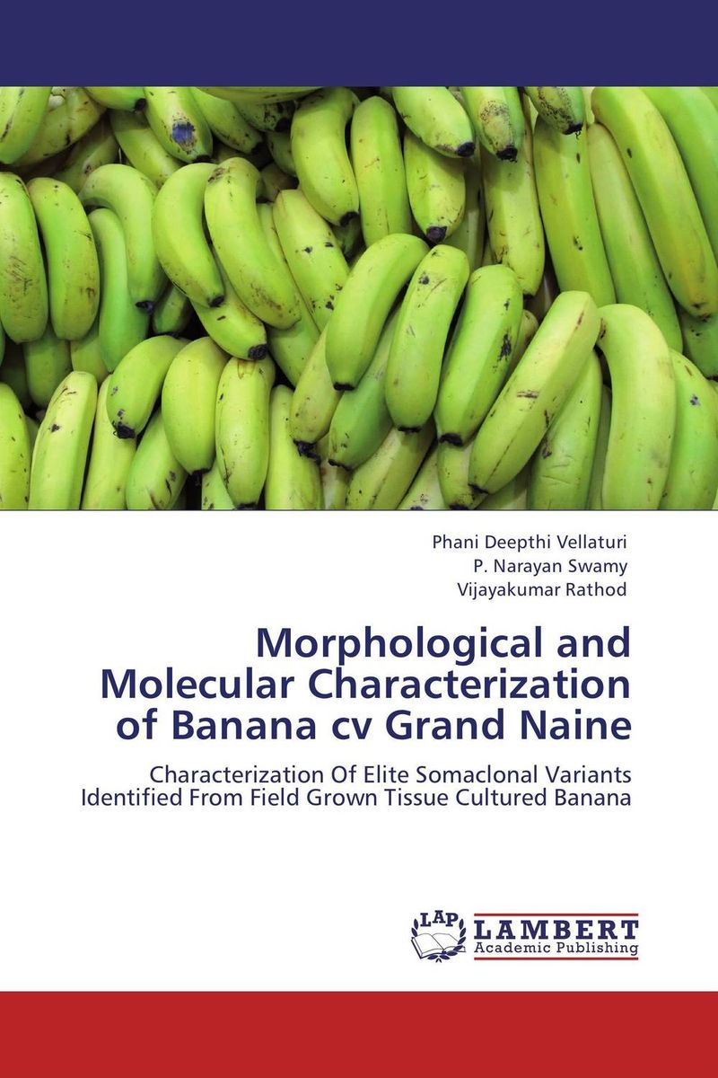 Morphological and Molecular Characterization of Banana cv Grand Naine jyoti yadav arvind kumar and lalit kumar molecular characterization of lactamase e coli and klebsiella spp
