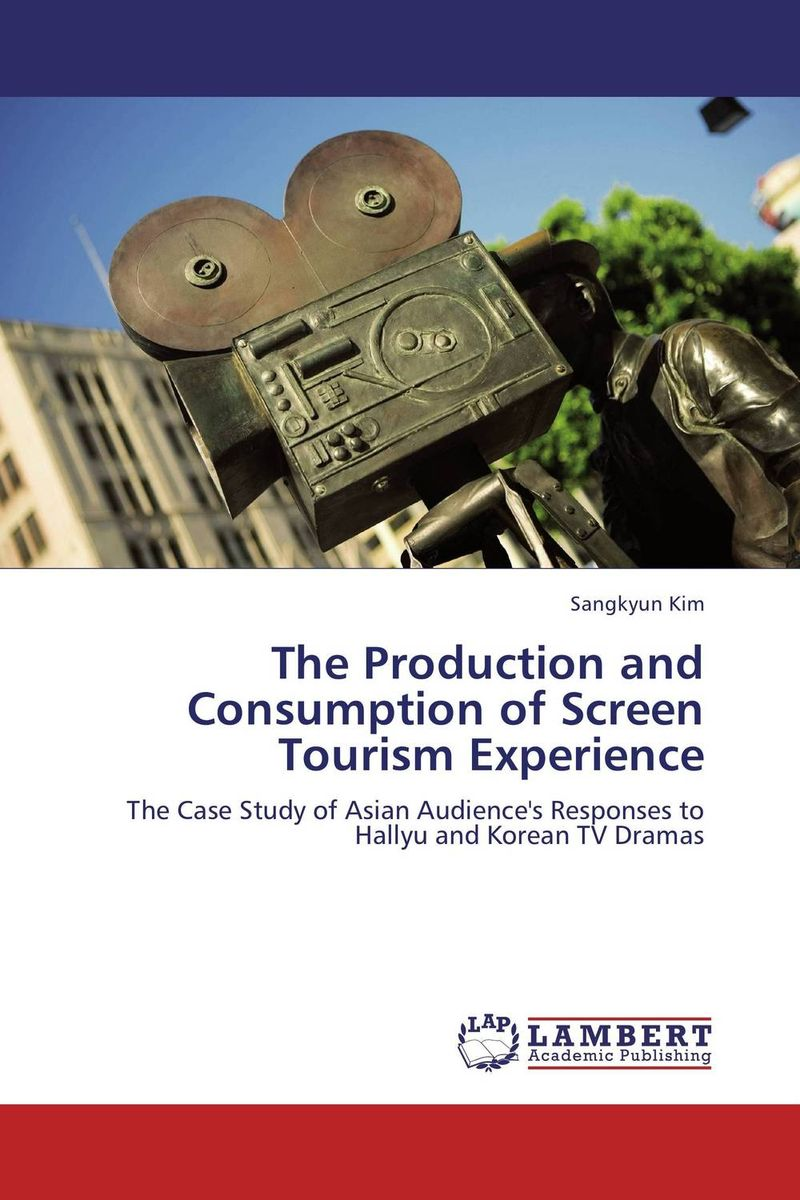 The Production and Consumption of Screen Tourism Experience