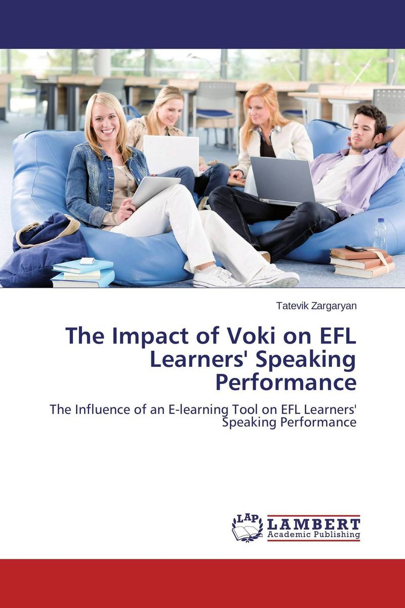 цены The Impact of Voki on EFL Learners' Speaking Performance