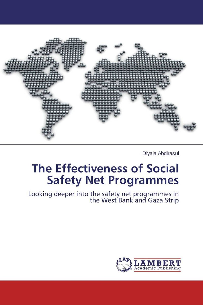 The Effectiveness of Social Safety Net Programmes palestinian economics its limitation and the prospect of success