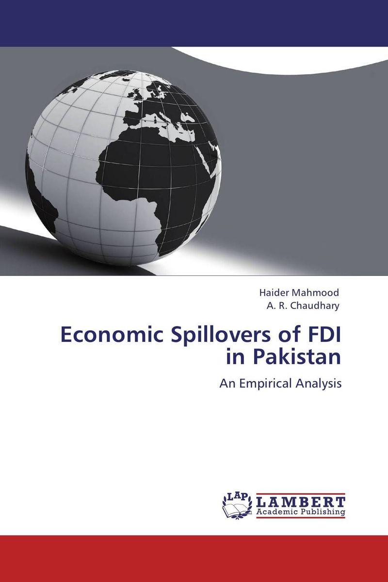 Economic Spillovers of FDI in Pakistan fdi in india policies procedure and legal framework