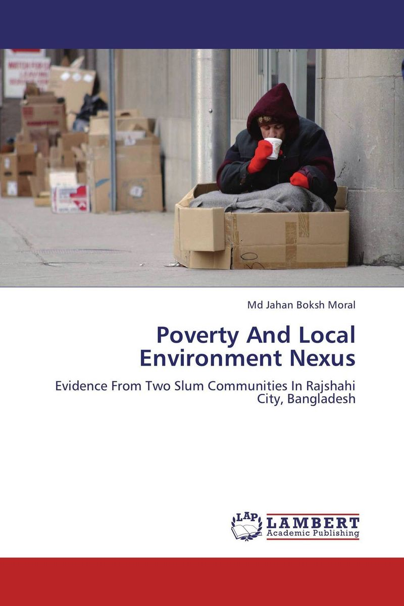 Poverty And Local Environment Nexus