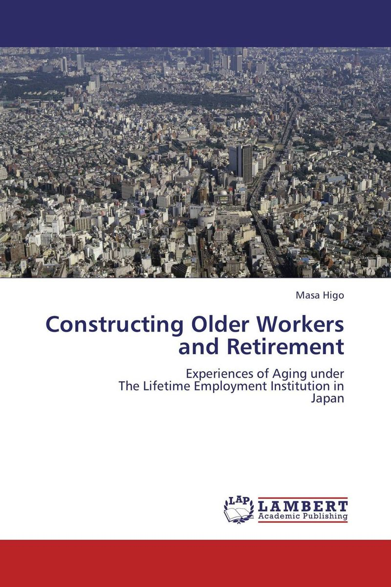 Constructing Older Workers and Retirement mandatory retirement age in south africa