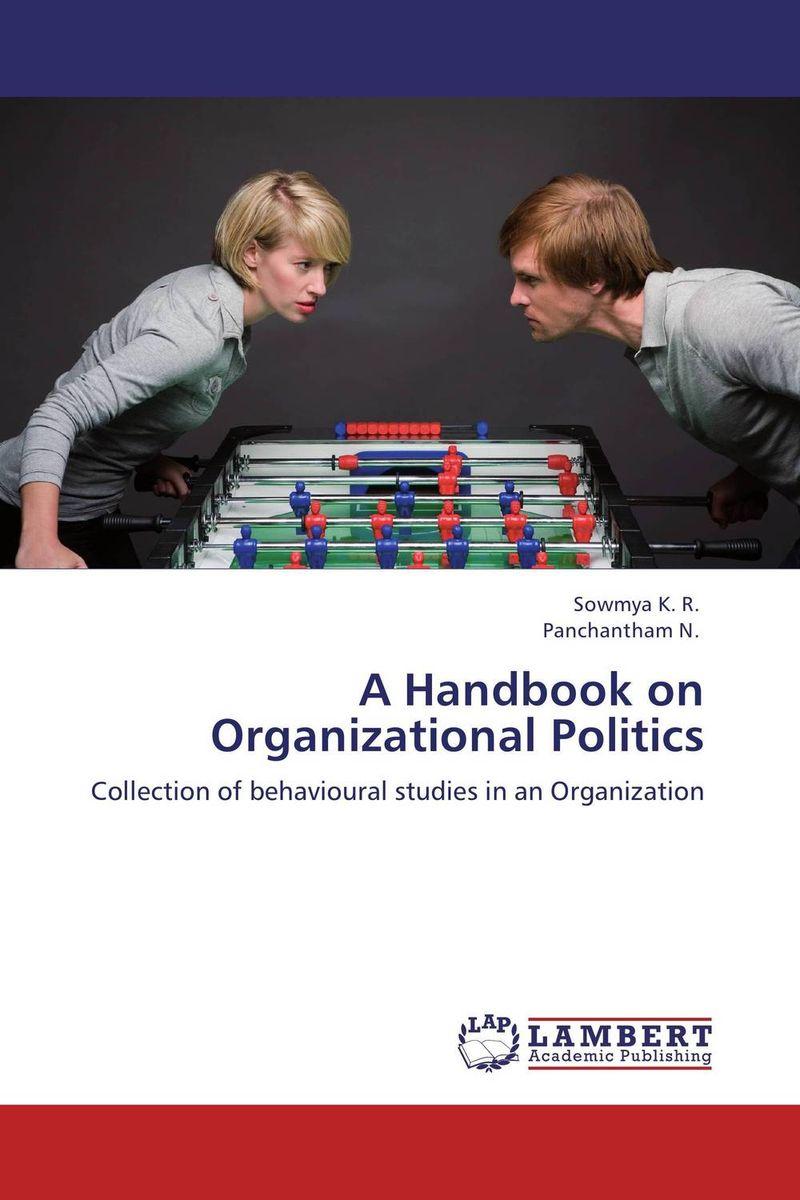 A Handbook on Organizational Politics handbook of empirical corporate finance set volume 1