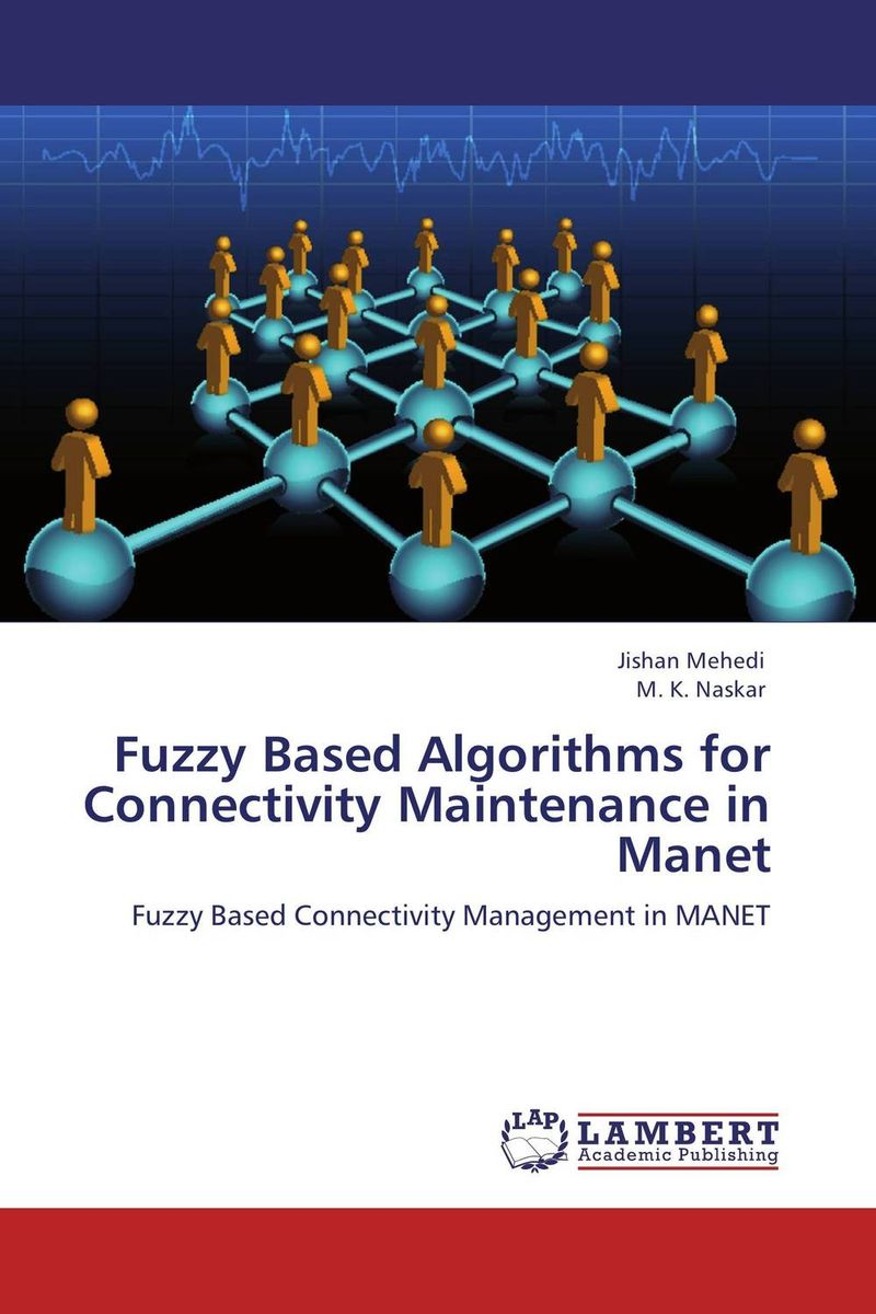 Fuzzy Based Algorithms for Connectivity Maintenance in Manet планшет