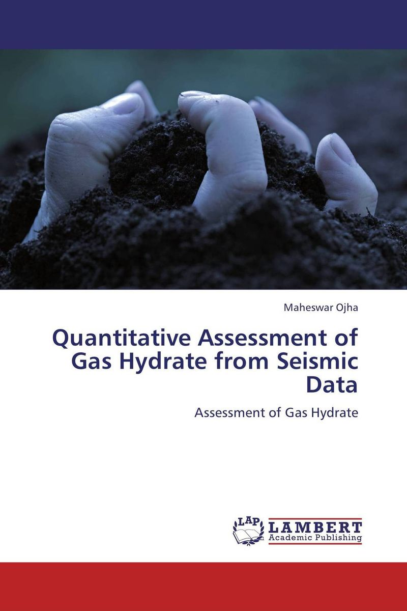 Quantitative Assessment of Gas Hydrate from Seismic Data esam jassim hydrate formation and deposition in natural gas flow line