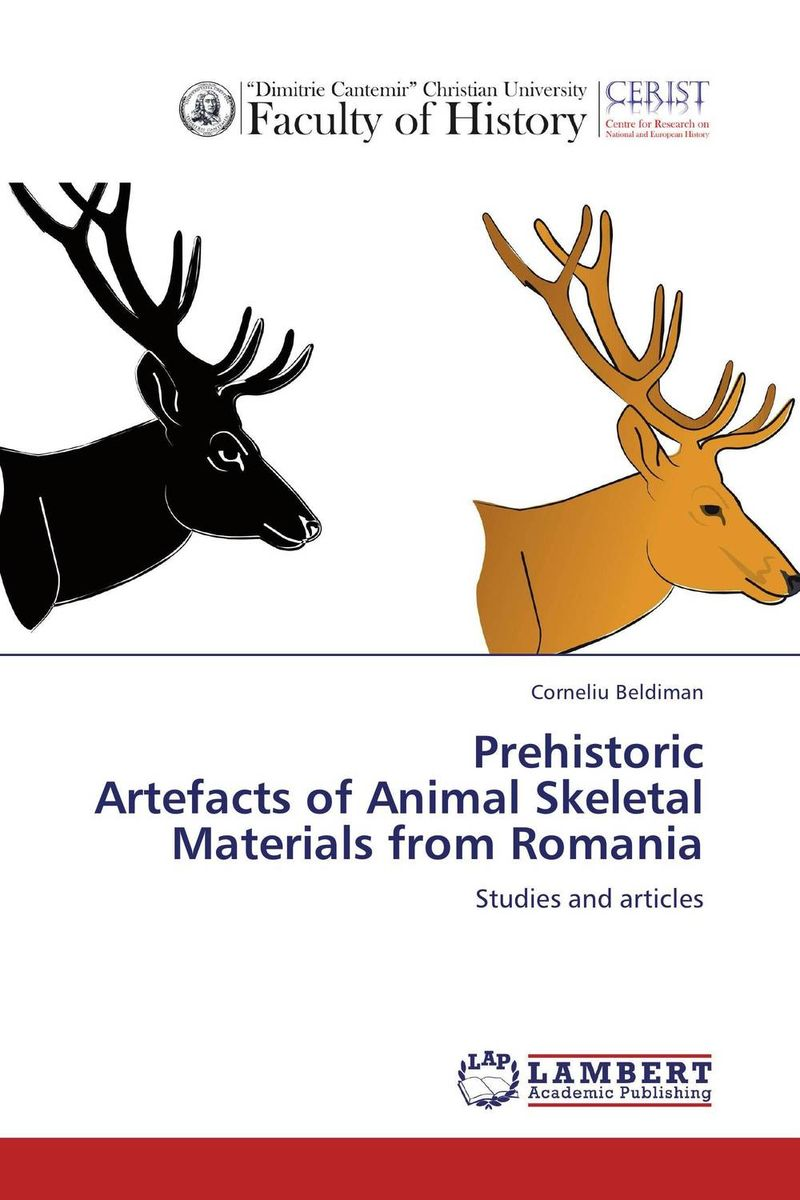 Prehistoric  Artefacts of Animal Skeletal Materials from Romania hilton mambosho an osteological analysis of human skeletal remains from ansarve site