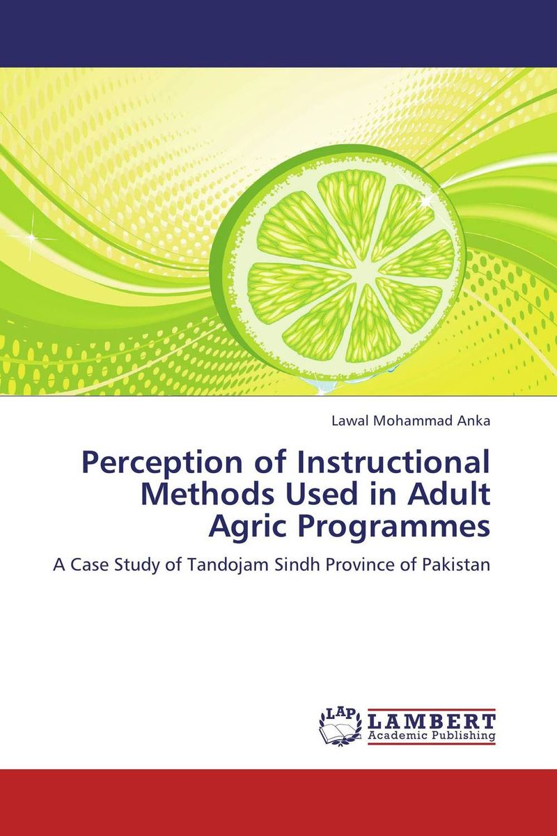 Perception of Instructional Methods Used in Adult Agric Programmes the use of instructional materials in the pedagogy of english