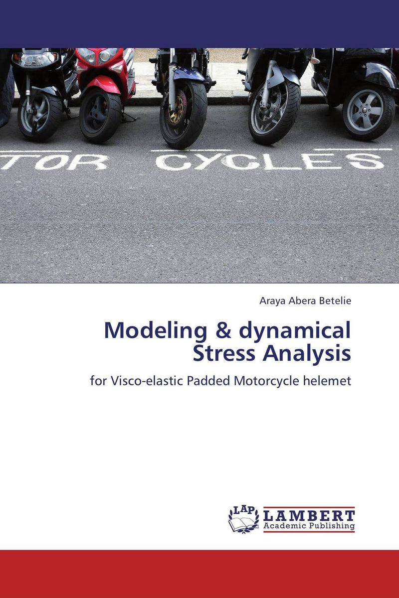 Modeling & dynamical Stress Analysis the internal load analysis in soccer