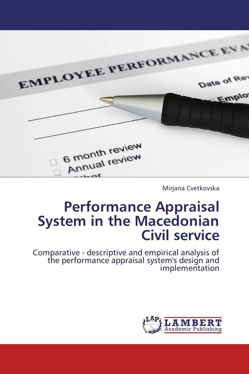 Performance Appraisal System in the Macedonian Civil service performance appraisal system in the macedonian civil service