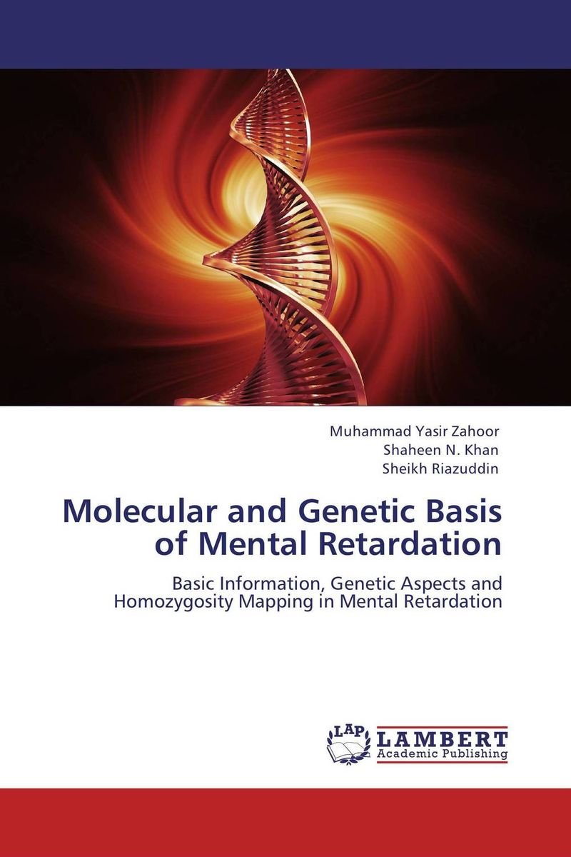 Molecular and Genetic Basis of Mental Retardation ranju bansal rakesh yadav and gulshan kumar asthma molecular basis and treatment approaches