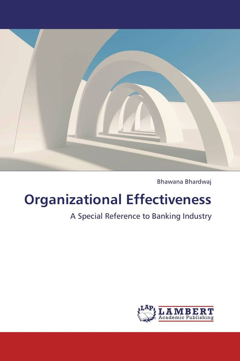 Organizational Effectiveness leadership effectiveness in organizational settings