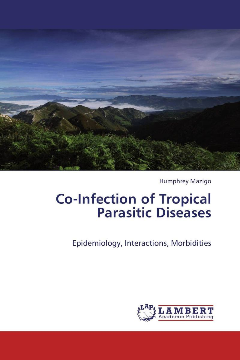 Co-Infection of Tropical Parasitic Diseases parasitic wood