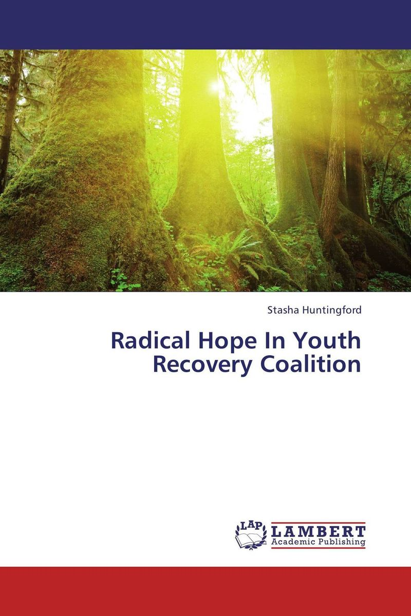 Radical Hope In Youth Recovery Coalition p susai manickam college going youth and values a study from the tv impact perspective