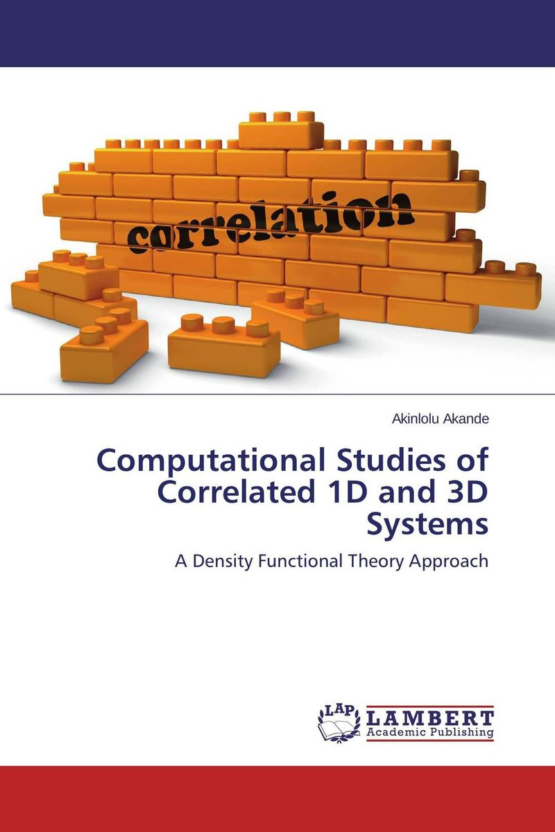 Computational Studies of Correlated 1D and 3D Systems rakesh kumar amrit pal singh and sangeeta obrai computational and solution studies of cu ii ions with podands
