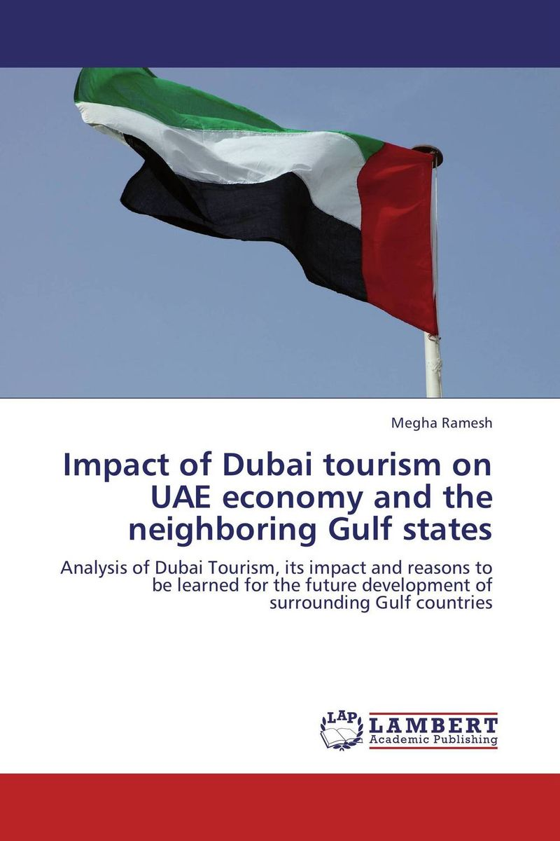 Impact of Dubai tourism on UAE economy and the neighboring Gulf states new media and domestic tourism promotion in kenya