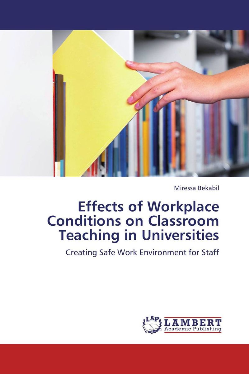 Effects of Workplace Conditions on Classroom Teaching in Universities institutional language in education policy and classroom practices