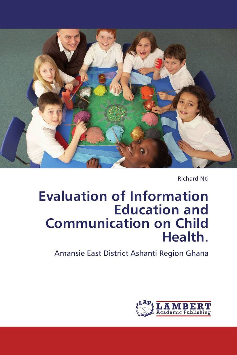 Evaluation of Information Education and Communication on Child Health. mccann c thirteen ways of looking