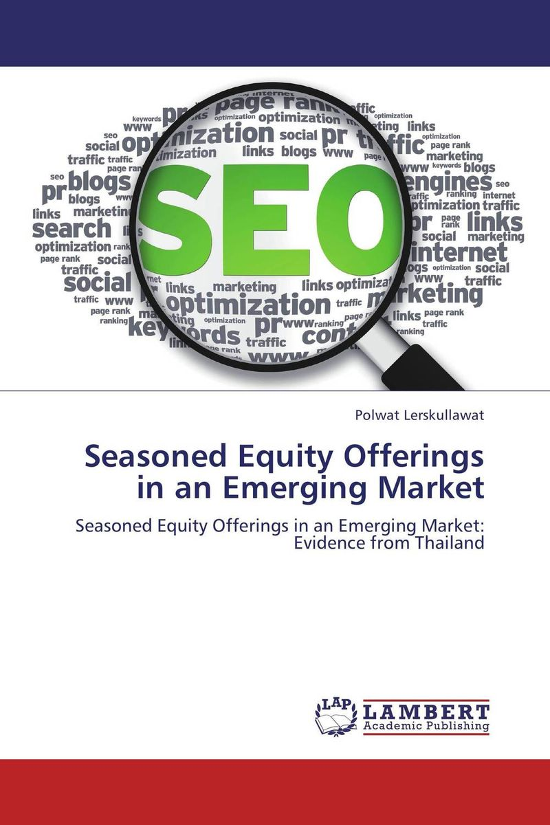 Seasoned Equity Offerings in an Emerging Market купить