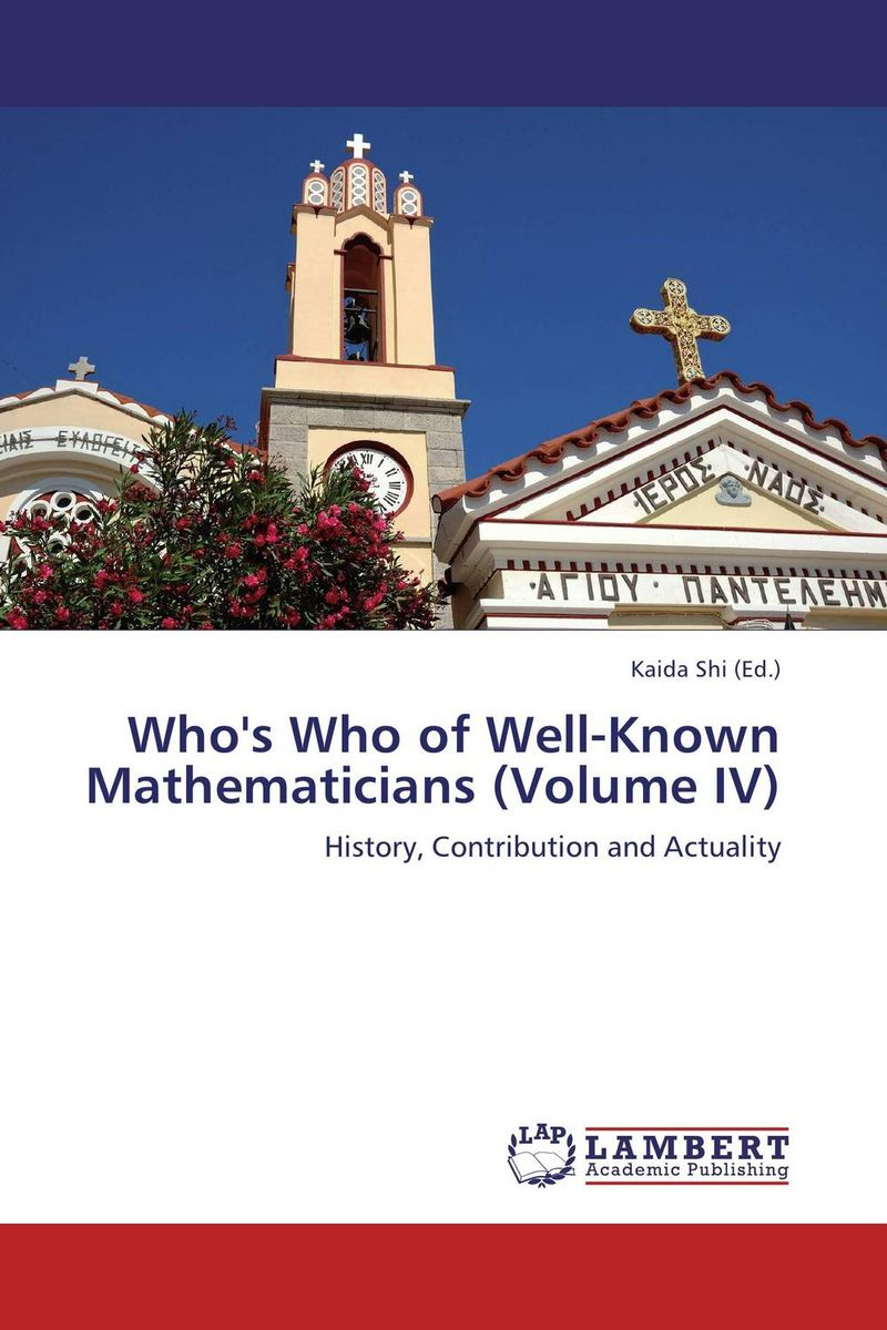 Who's Who of Well-Known Mathematicians (Volume IV) on the cherubum – the sacrifices of abel