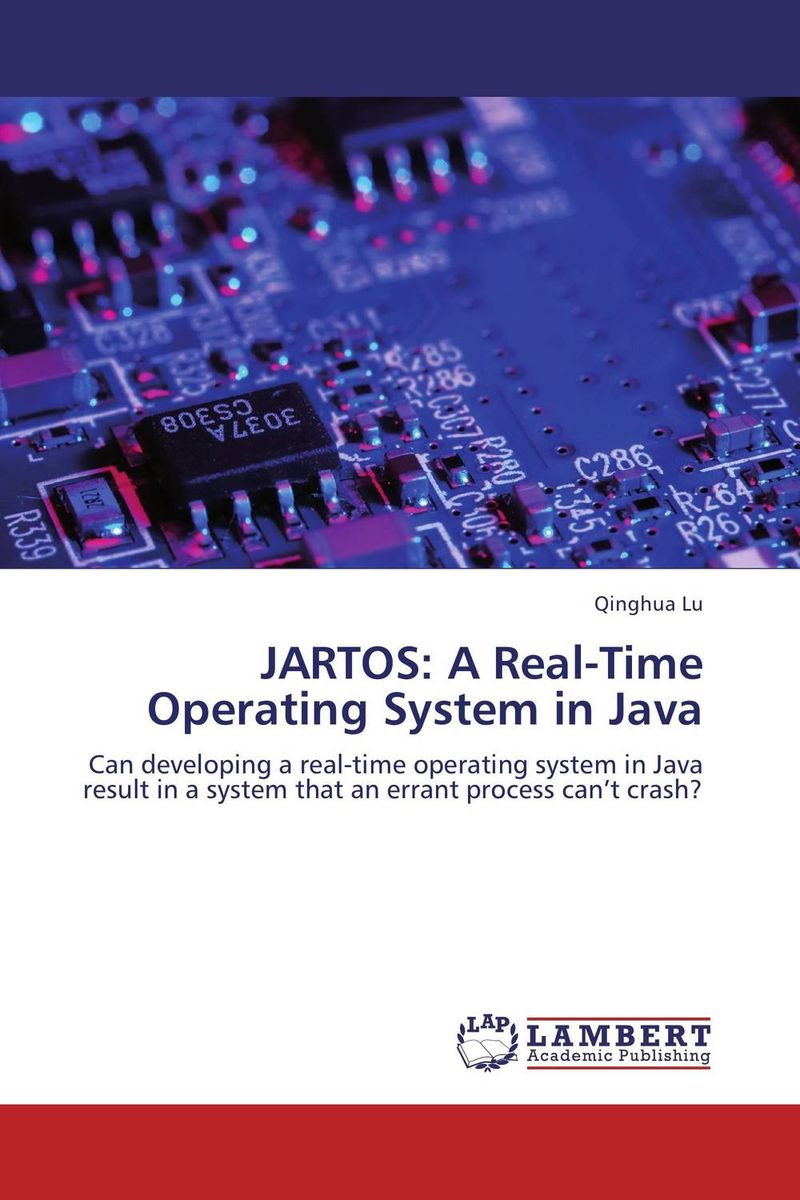 JARTOS: A Real-Time Operating System in Java david luckham c event processing for business organizing the real time enterprise