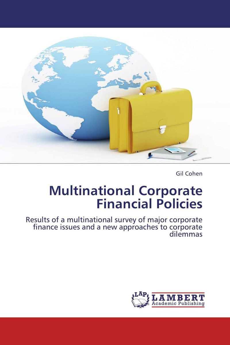 Multinational Corporate Financial Policies hook ups counter attack