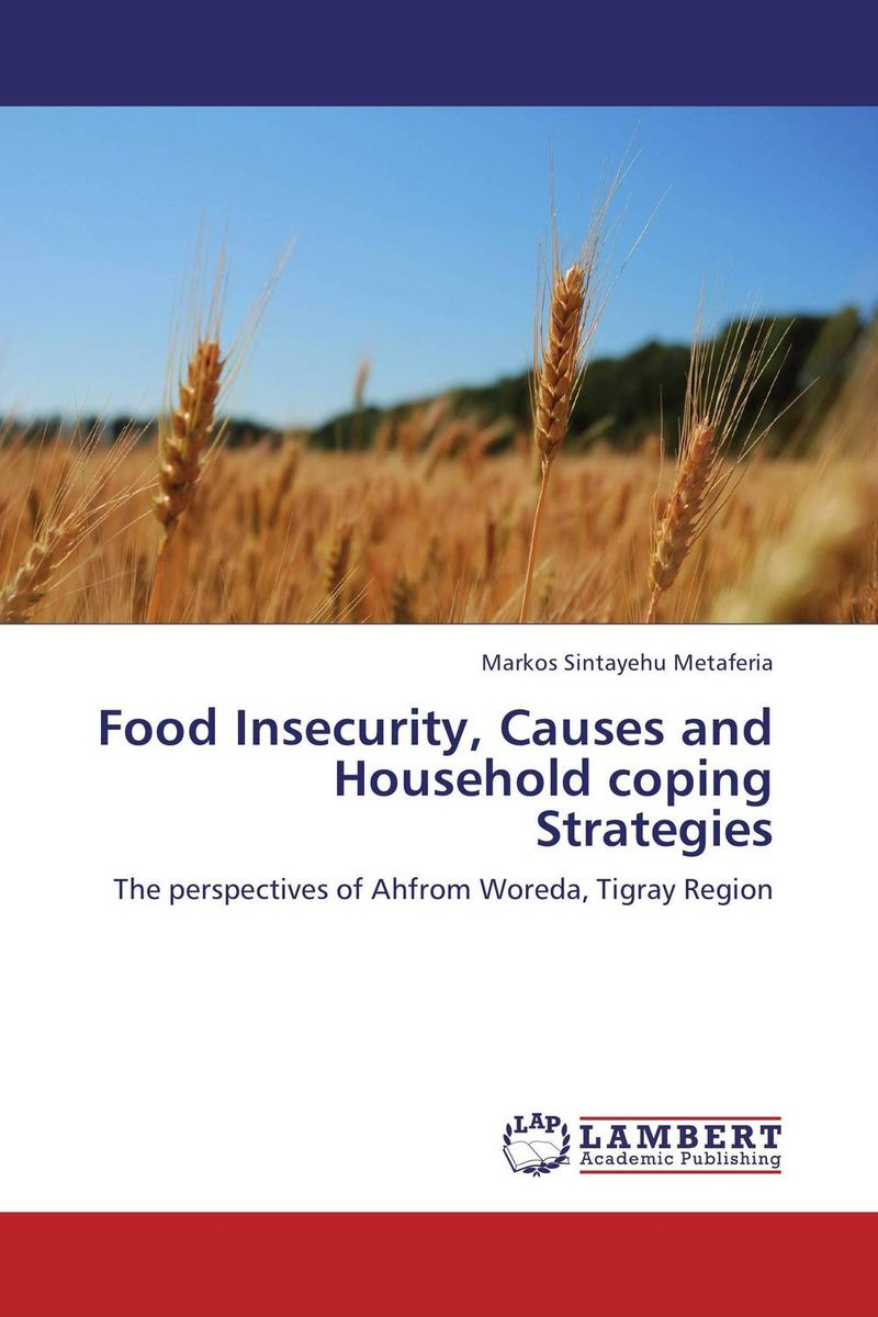 Food Insecurity, Causes and Household coping Strategies скобы novus 23 24 super 1000шт 042 0644