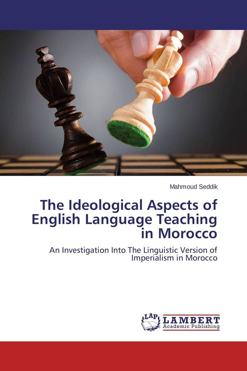 The Ideological Aspects of English Language Teaching in Morocco the use of song lyrics in teaching english tenses