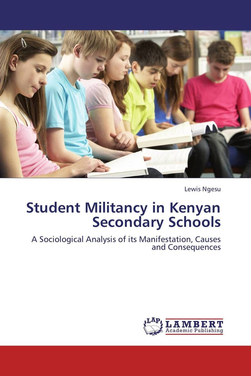 Student Militancy in Kenyan Secondary Schools objective ielts advanced student s book with cd rom