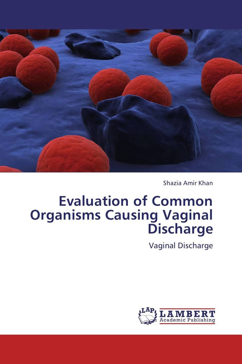 Evaluation of Common Organisms Causing Vaginal Discharge evaluation of good pharmacy practice