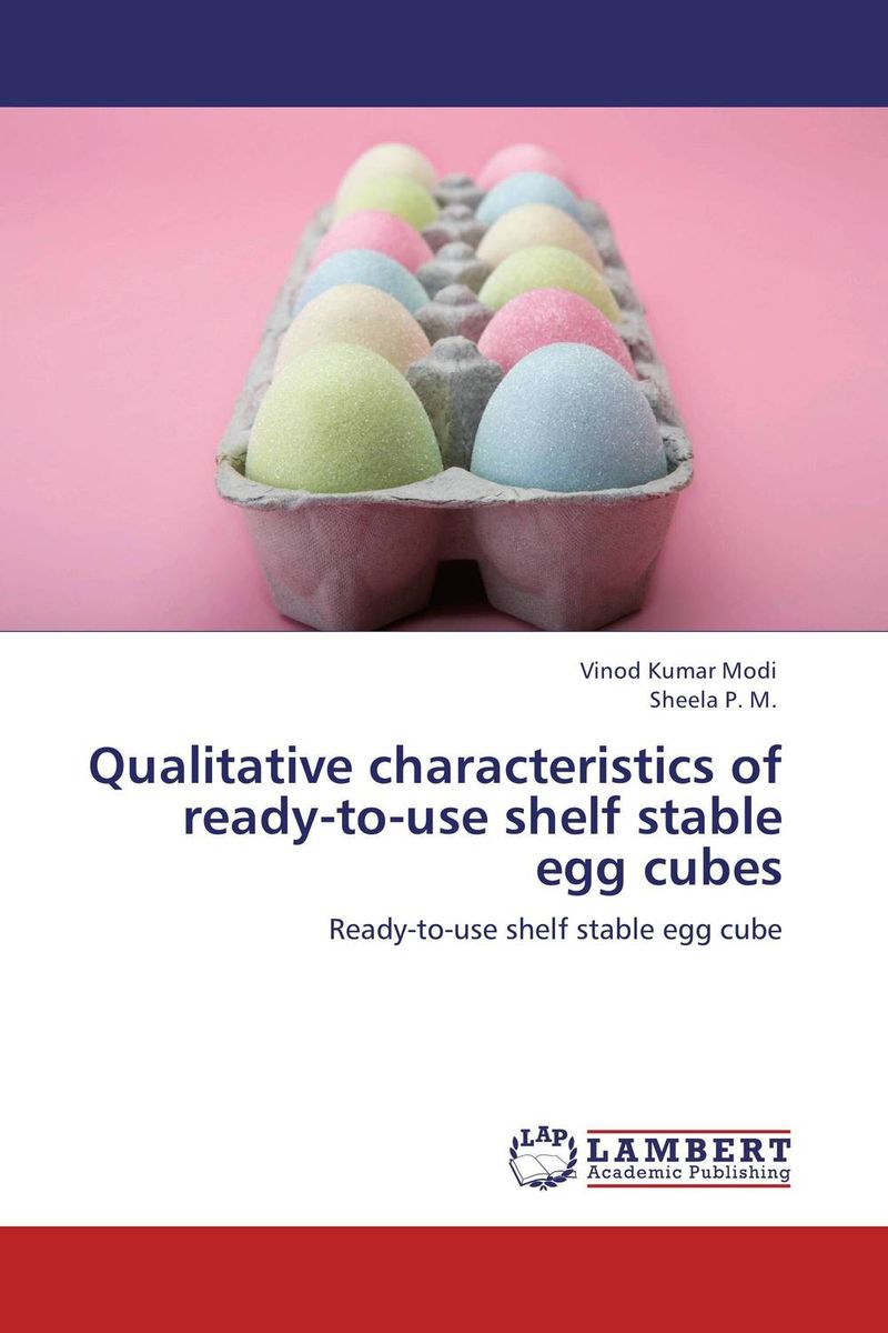 Qualitative characteristics of ready-to-use shelf stable egg cubes get ready for business preparing for work student book 1