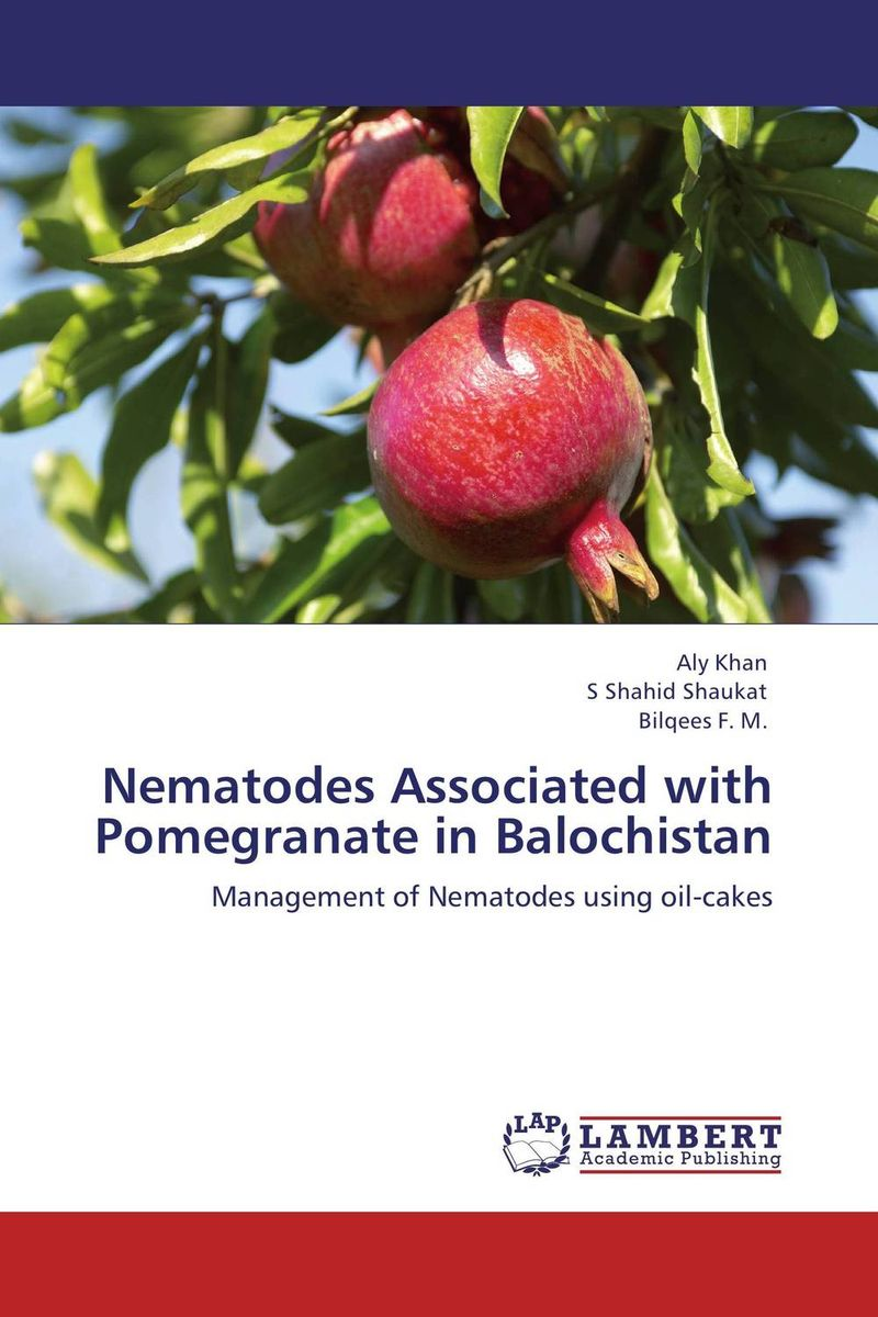 Nematodes Associated with Pomegranate in Balochistan nematodes associated with maize and their control