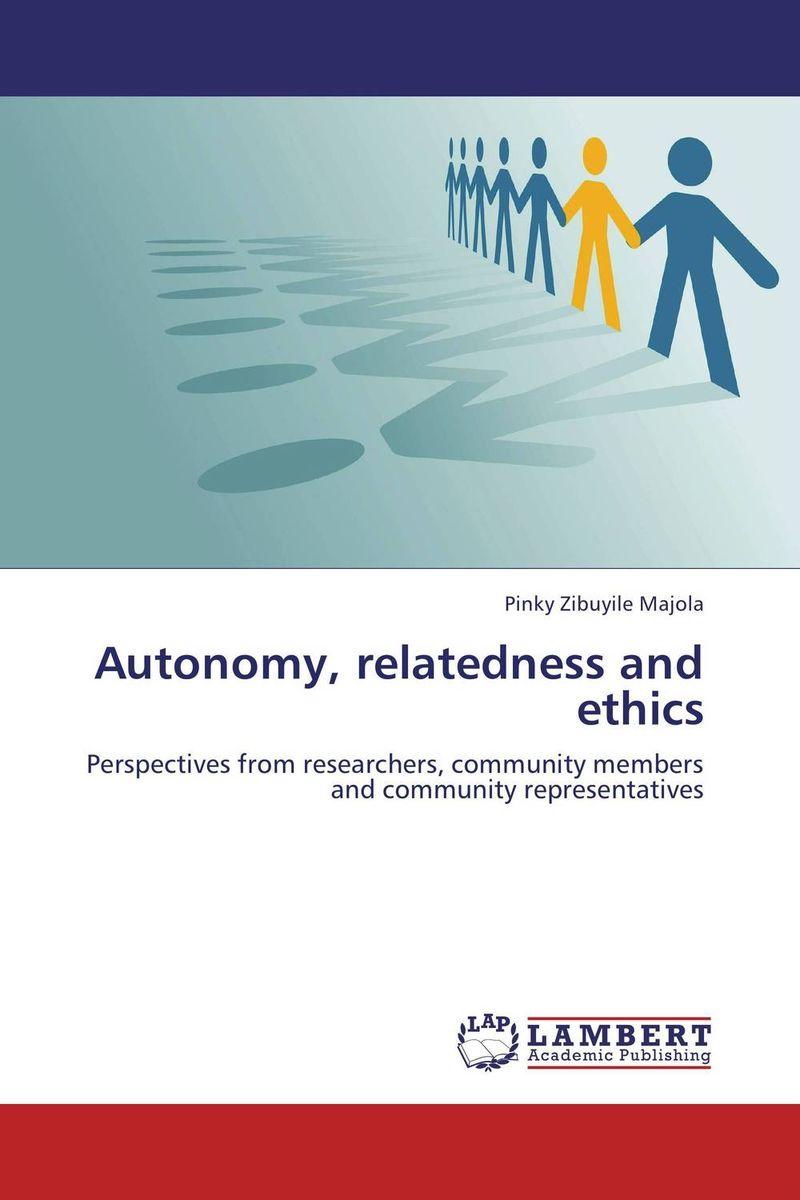 Autonomy, relatedness and ethics autonomy theory and implementation