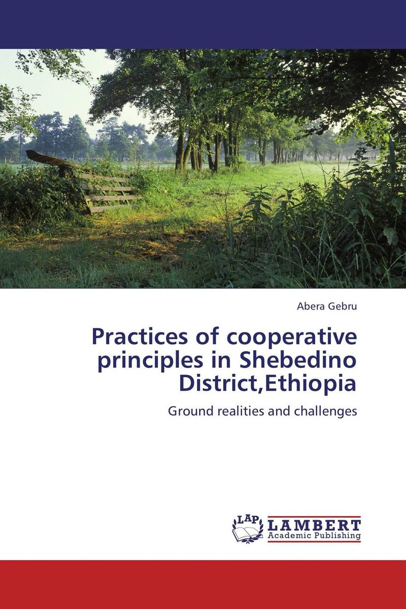 Practices of cooperative principles in Shebedino District,Ethiopia manuscript found in accra