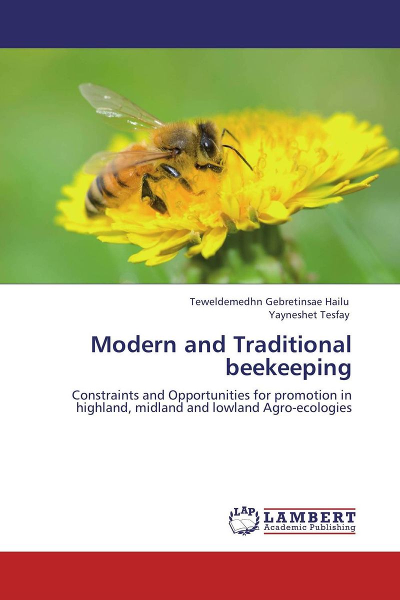 Modern and Traditional beekeeping determinants on beekeeping extension and honey production in ethiopia