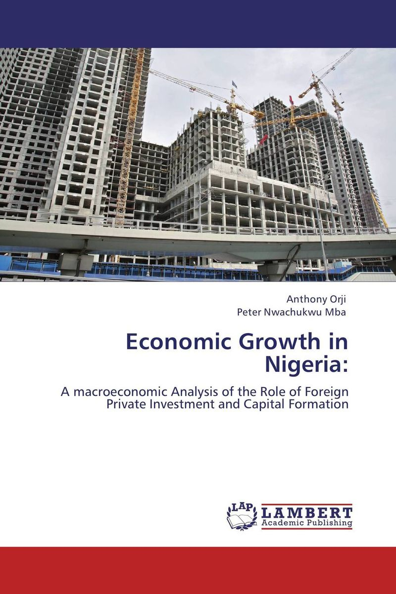 Economic Growth in Nigeria: economic growth in nigeria