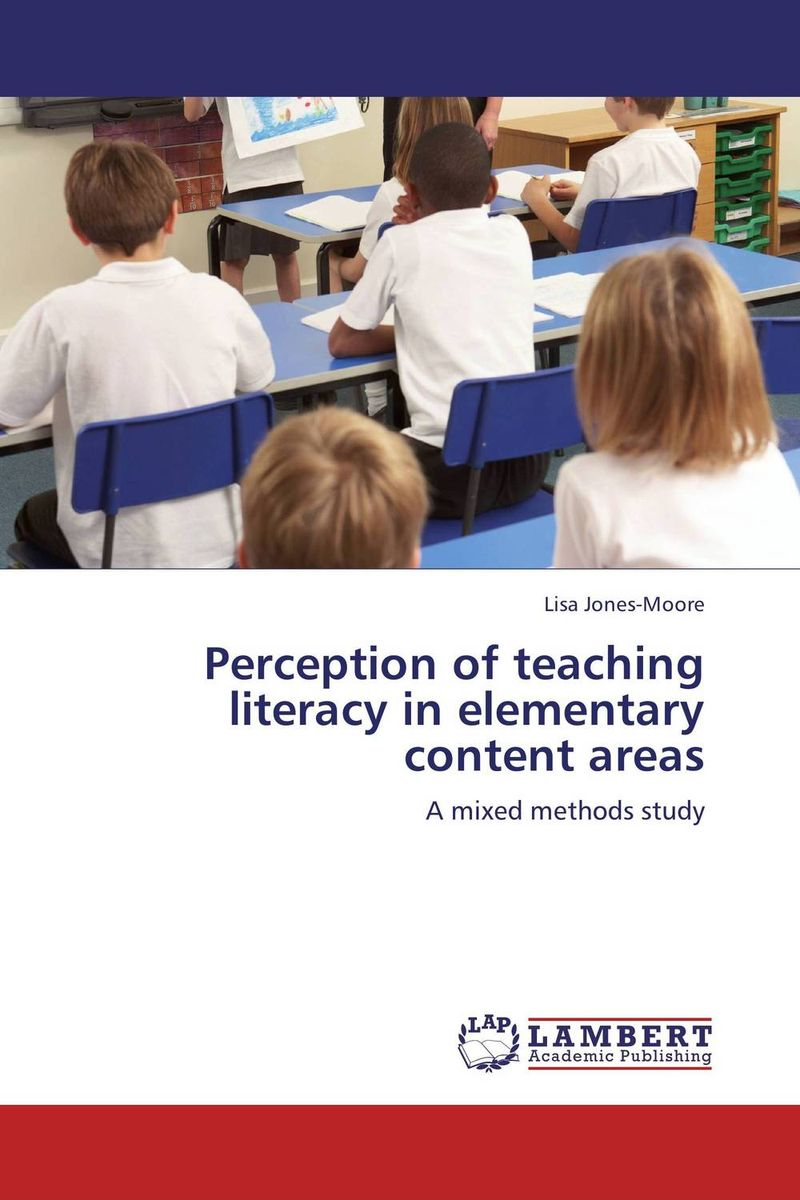 Perception of teaching literacy in elementary content areas reading literacy for adolescents