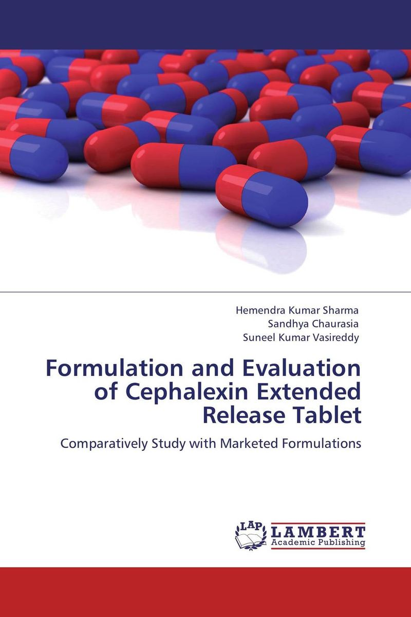 Formulation and Evaluation of Cephalexin Extended Release Tablet amita yadav kamal singh rathore and geeta m patel formulation evaluation and optimization of mouth dissolving tablets