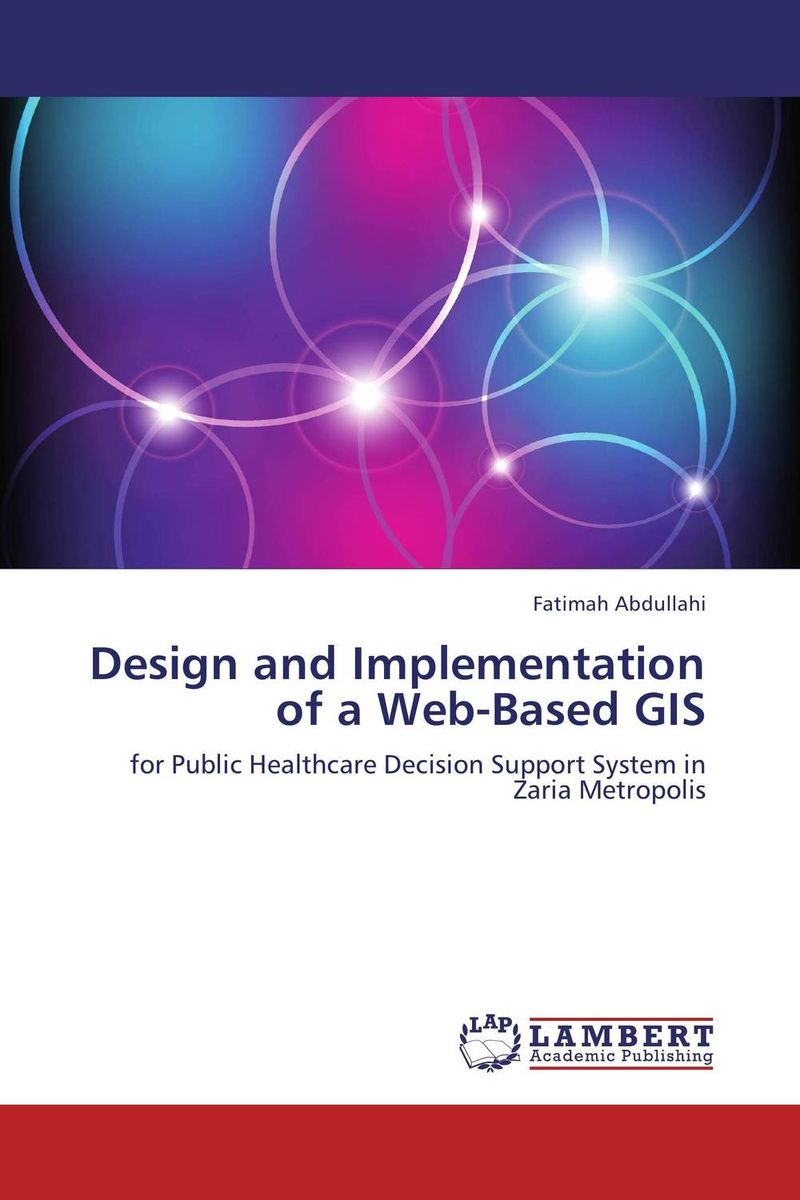 Design and Implementation of a Web-Based GIS a comparative study of public and private healthcare services