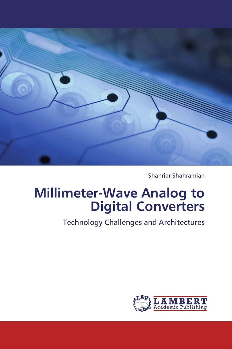Millimeter-Wave Analog to Digital Converters phil simon the next wave of technologies opportunities in chaos