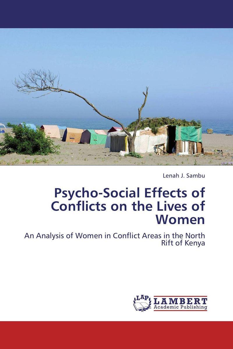 купить Psycho-Social Effects of Conflicts on the Lives of Women недорого