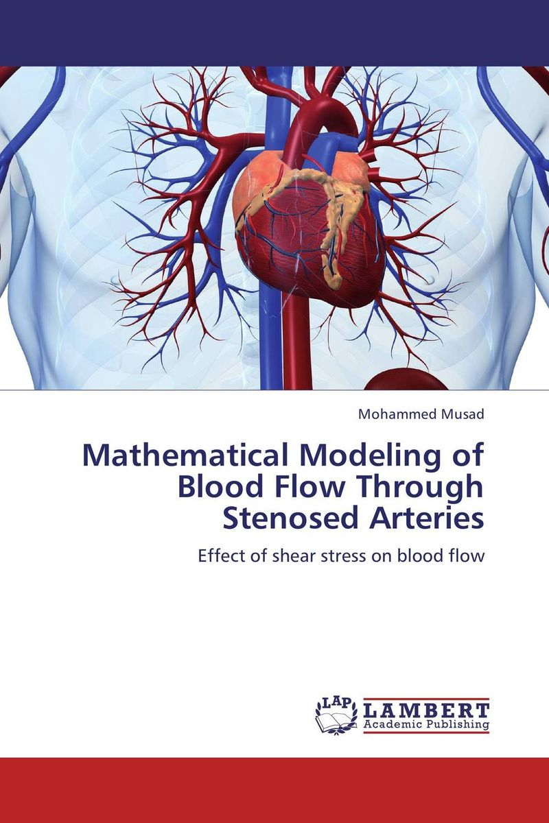Mathematical Modeling of Blood Flow Through Stenosed Arteries mathematical modeling for the mcm icm co