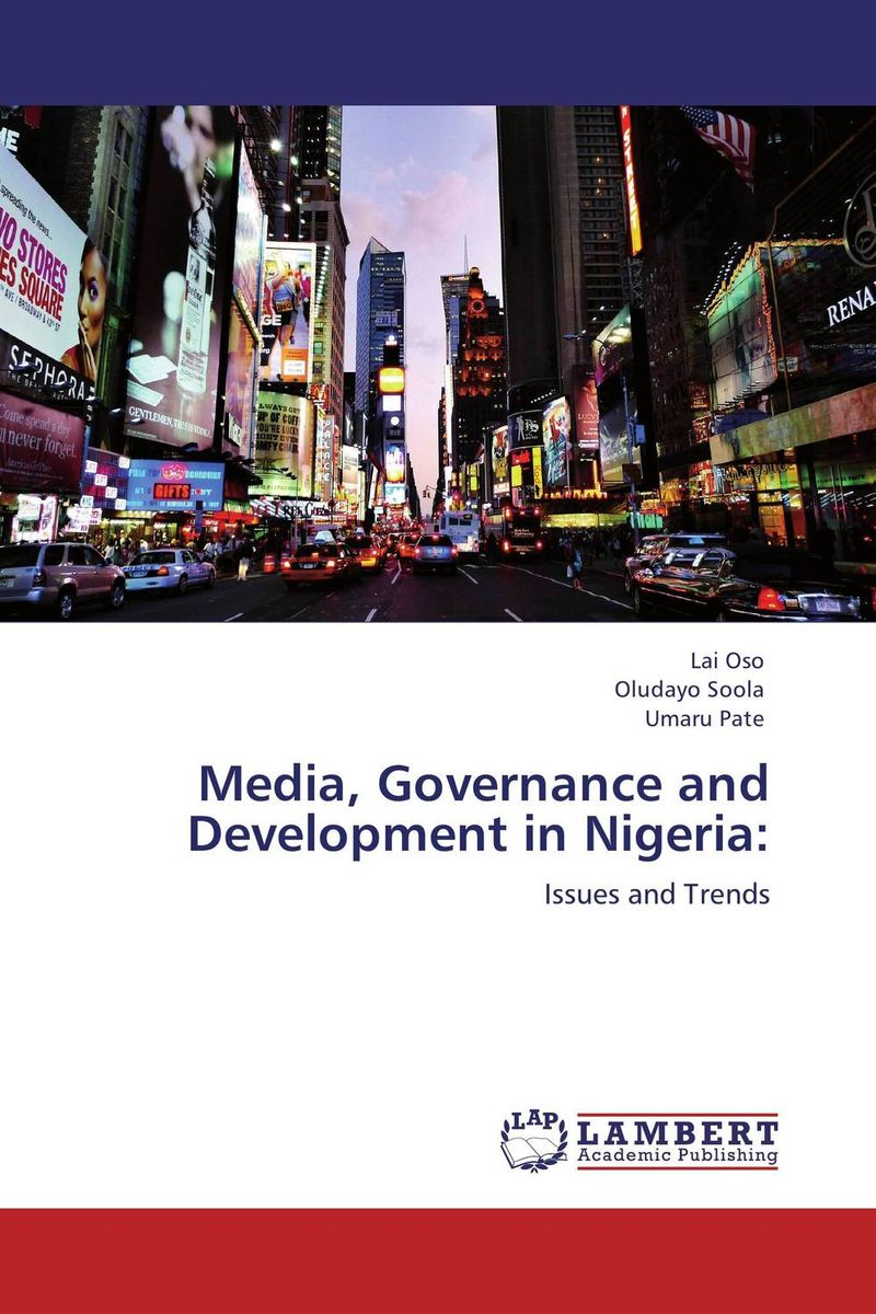 Media, Governance and Development in Nigeria: peter scott r auditing social media a governance and risk guide