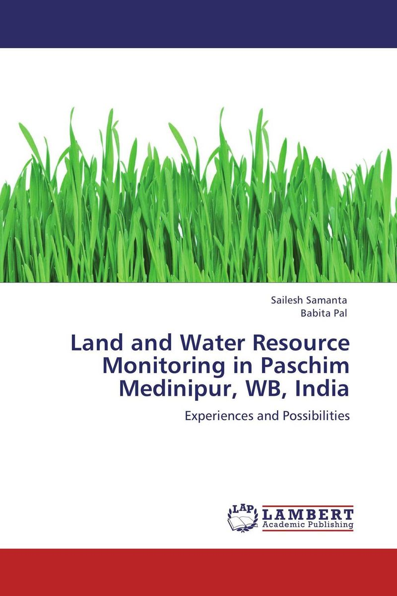 Land and Water Resource Monitoring in Paschim Medinipur, WB, India soil and land resource evaluation for village level planning
