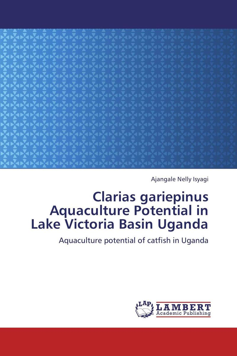 Clarias gariepinus Aquaculture Potential in Lake Victoria Basin Uganda challenges and opportunities of indigenous church leaders in uganda