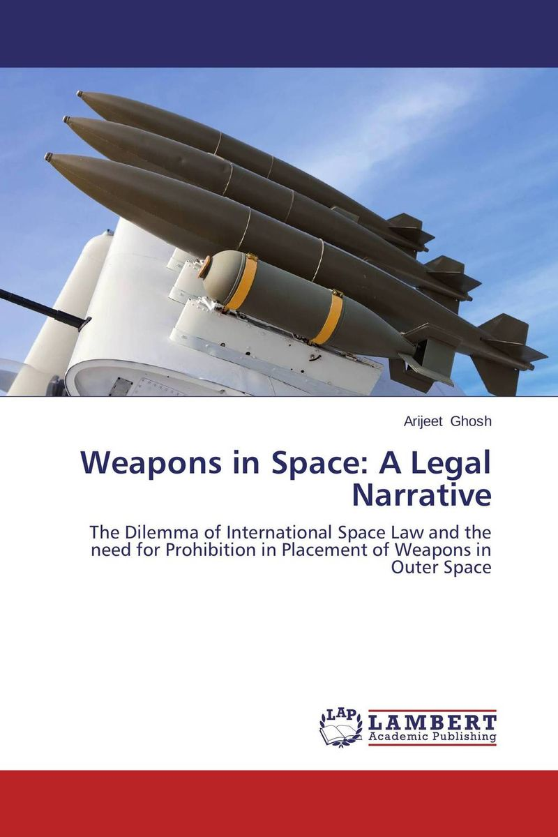Weapons in Space: A Legal Narrative million generation 1 144 hgbc battle 006 weapons hg war up to weapons and equipment