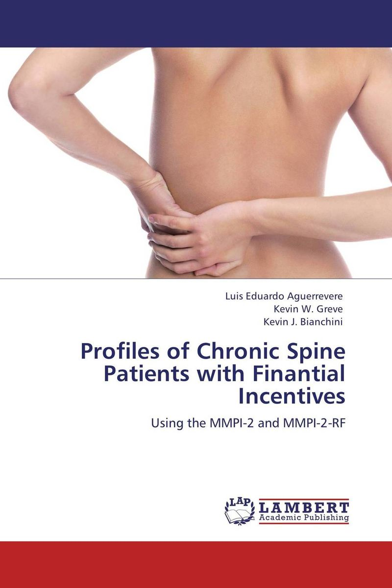 Profiles of Chronic Spine Patients with Finantial Incentives